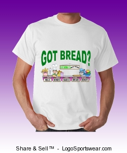 GOT BREAD TEE Design Zoom